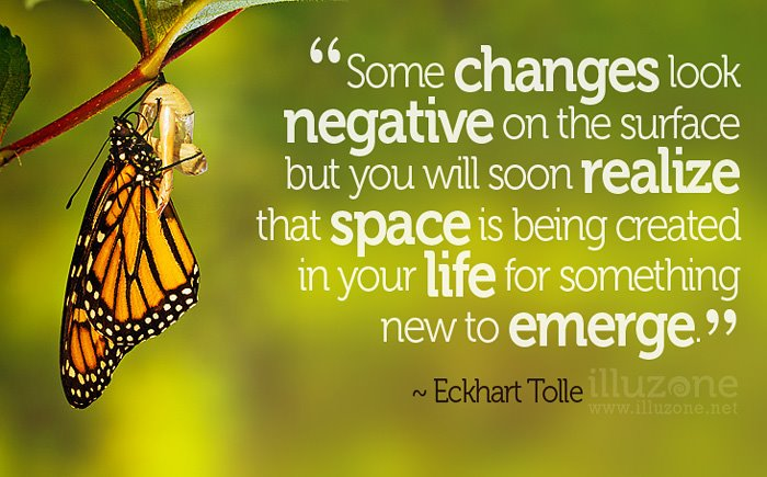QUOTE | I came to realize this as soon as I stopped resisting change.