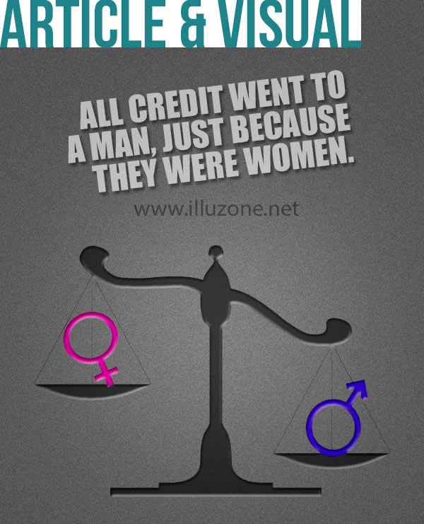 VISUAL & ARTICLE | All credit went to a man, just because they were women.