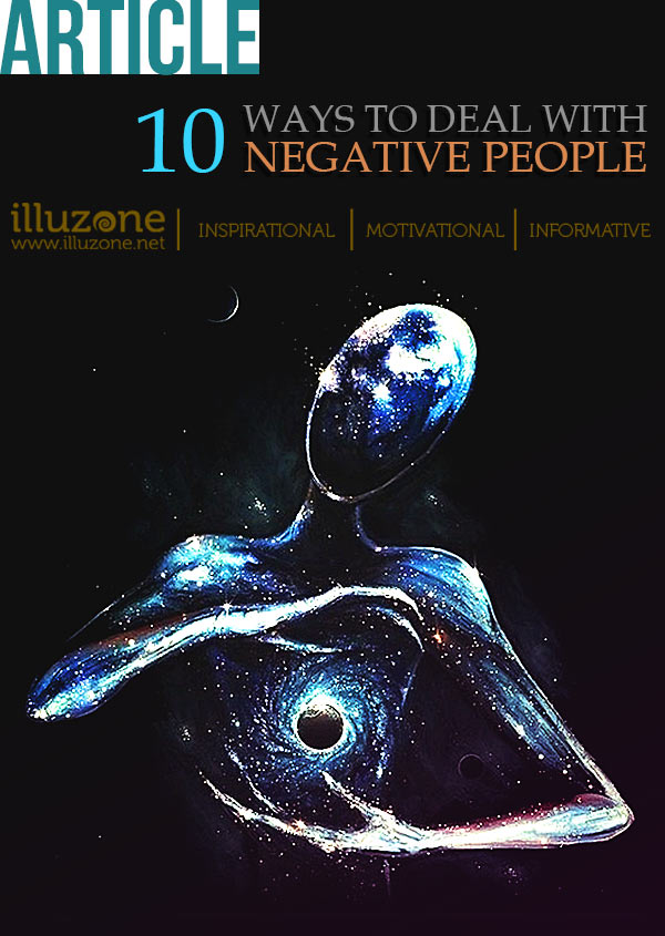 ARTICLE | 10 ways to deal with negative people