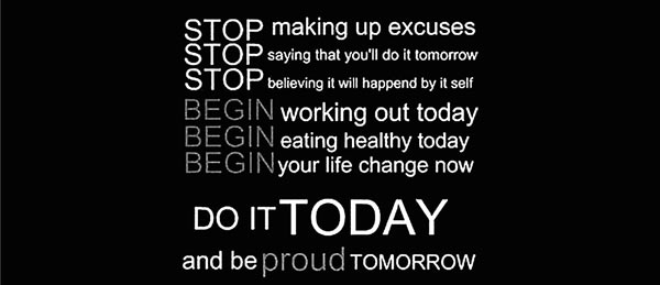 Stop Making Excuses quote