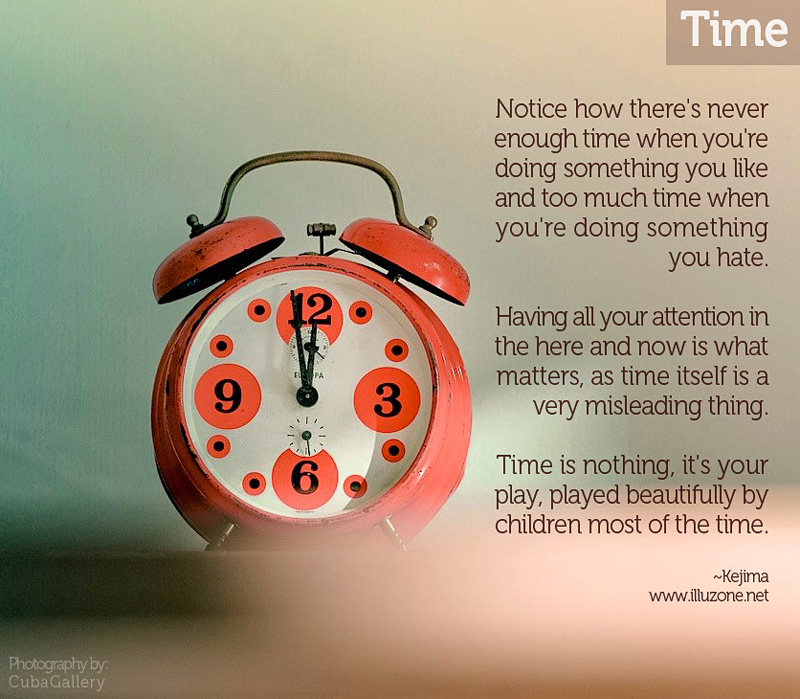 QUOTE | Time is nothing. What do you think?