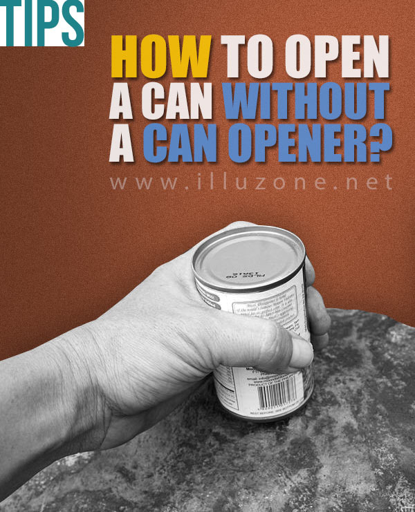 VIDEO | How to open a can without a can opener?