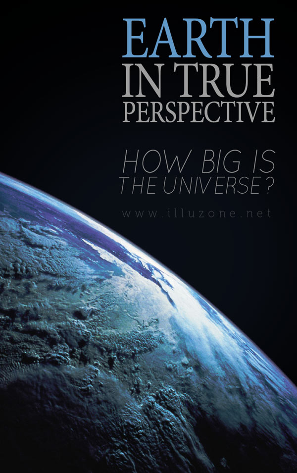 VISUALS | Earth in True Perspective. How big is the universe.