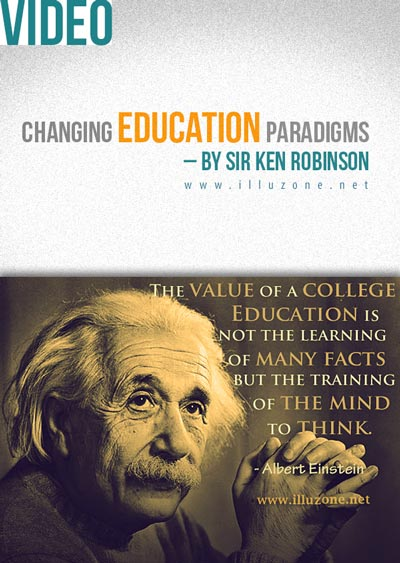 VIDEO | Changing Education Paradigms – By Sir Ken Robinson