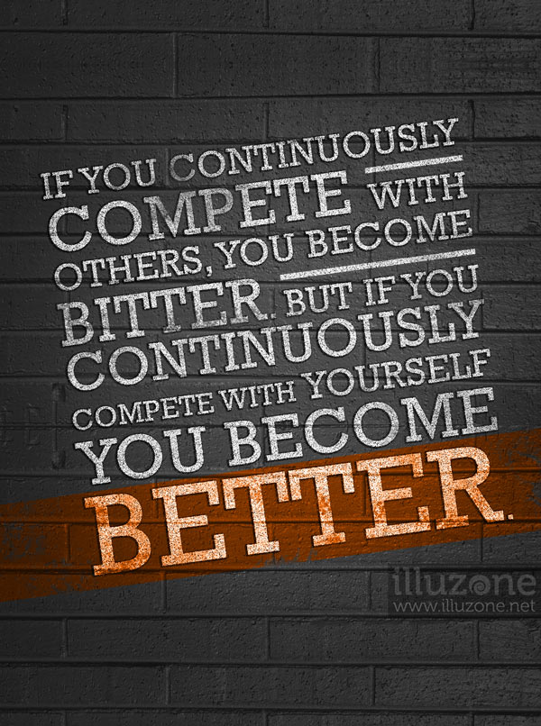 Quote Dont End Up Bitter Be Better Instead Illuzone