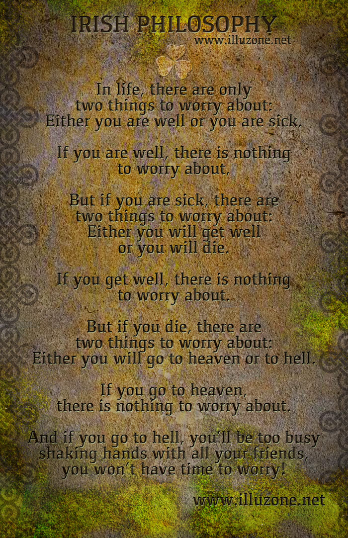 QUOTE | Irish Philosophy – Nothing to worry about.