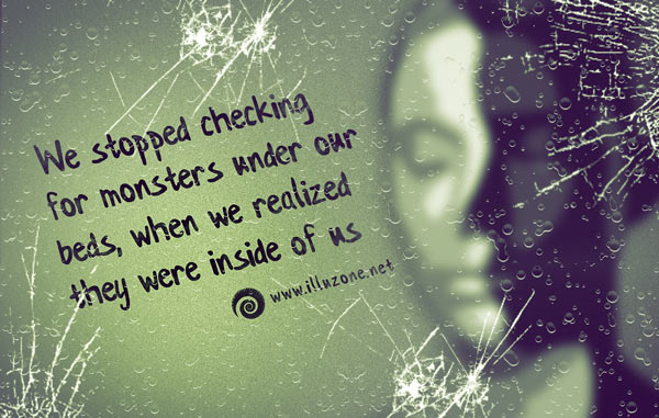 QUOTE | Monsters inside us