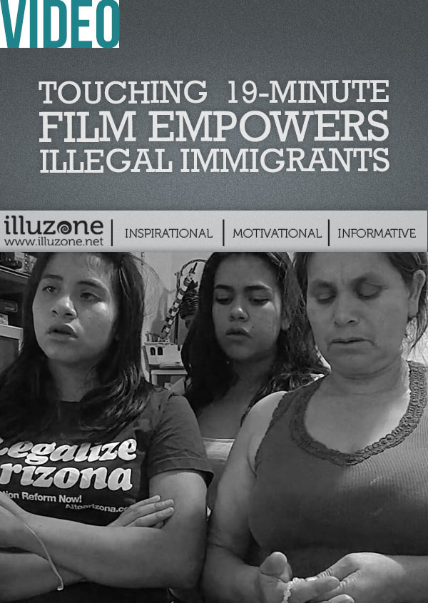 Touching19-minute film empowers illegal immigrants