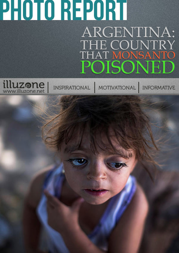 PHOTO ARTICLE| Argentina: The country that Monsanto poisoned